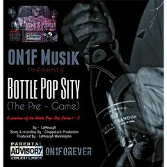 Bottle Pop Sity: The Pre Game