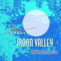 Moon Valley (Ambient Introspection)