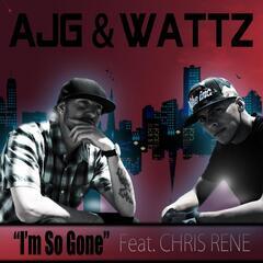 I'm so Gone (feat. Chris Rene)