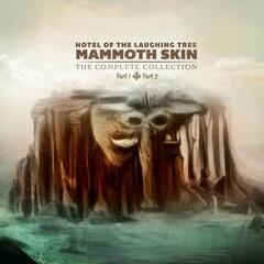 Mammoth Skin, Pt. 1 & 2 (The Complete Collection)