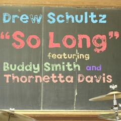 So Long (feat. Thornetta Davis & Buddy Smith)