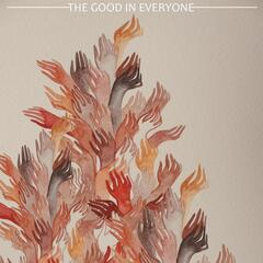 The Good in Everyone