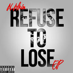 Refuse to Lose EP