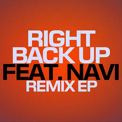 Right Back Up (feat. Navi)