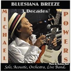 Bluesiana Breeze 3 Decades