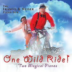 One Wild Ride! Music of Gershwin, Rachmaninoff & Milhaud