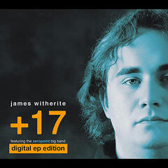 +17: Digital EP Edition (feat. Zeropoint Big Band)