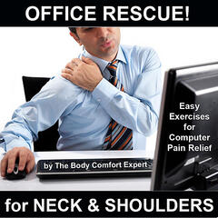 Office Rescue for Neck & Shoulders (Easy Exercises for Computer Pain Relief)