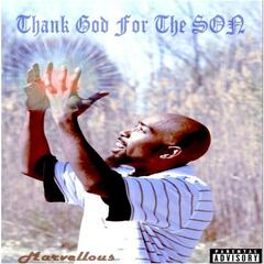 Thank God for the Son