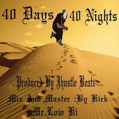 40 Days 40 Nights
