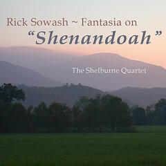 Fantasia on Shenandoah for string quartet