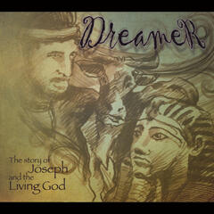 Dreamer: The Story of Joseph and the Living God