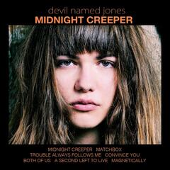 Midnight Creeper