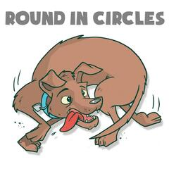 Round in Circles