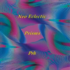 Neo Eclectic Prisms