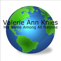 His Name Among All Nations