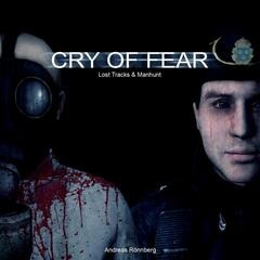 Cry of Fear (Lost Tracks & Manhunt)