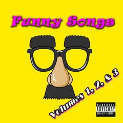 Funny Songs, Vol. 1, 2 & 3 (feat. The Hairy Aureolas)
