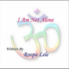 I Am Not Alone