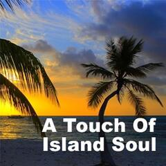 Touch of Island Soul