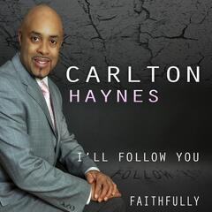 I'll Follow You Faithfully