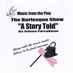 Music from the Play: The Burlesque Show (A Story Told)