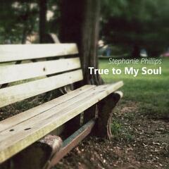 True to My Soul