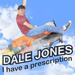 I Have a Prescription