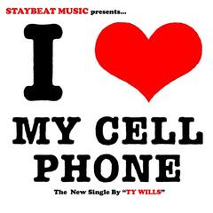 I Love My Cell Phone