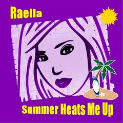 Summer Heats Me Up