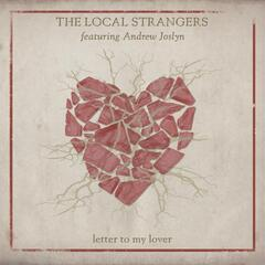 Letter to My Lover (feat. Andrew Joslyn)