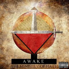 Chapter 3 : Awake (The Ministry of Hate)