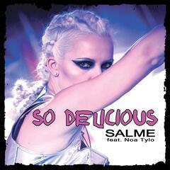 So Delicious (feat. Noa Tylo)