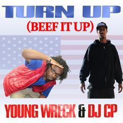 Turn Up (Beef It Up)