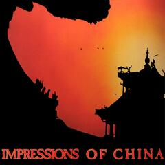 Impressions of China (feat. Brian Batie & Egbert Van Gruythuyzen)