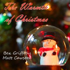 The Warmth of Christmas (feat. Matt Cawston)