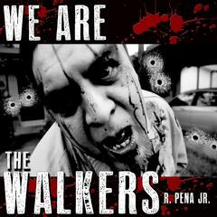 We Are the Walkers