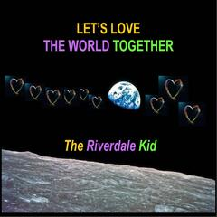 Let's Love the World Together