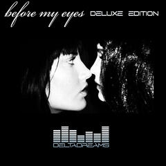 Before My Eyes (Deluxe Edition)