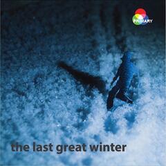 The Last Great Winter