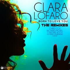 Born to Love You: The Remixes