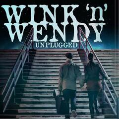 Wink N Wendy Unplugged