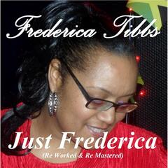 Just Frederica (Reworked & Remastered)