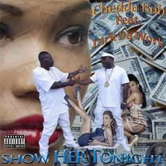 Show Her Tonight (feat. Dirk Da Work)