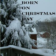 Born On Christmas Day (feat. Kim Hoxie)