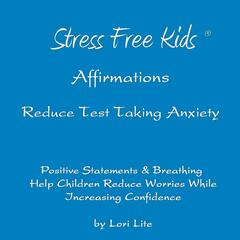 Affirmations Reduce Test Taking Anxiety