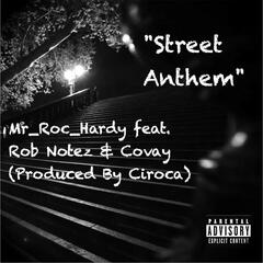 Street Anthem (feat. Rob Notez & Covay)
