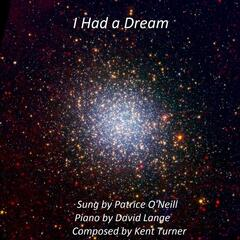 I Had a Dream (and Life Was This) [feat. David Lange]