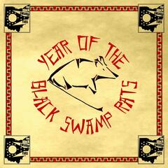 Year of the Black Swamp Rats