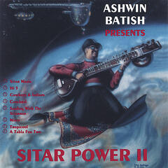 Sitar Power 2 - A fusion of rock, jazz, R&B, country with Indian music